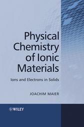 Physical Chemistry of Ionic Materials