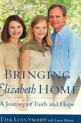 Bringing Elizabeth Home by Ed Smart