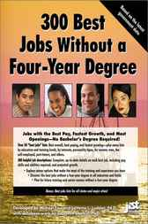 300 Best Jobs w/out 4yr Degree by Michael Farr