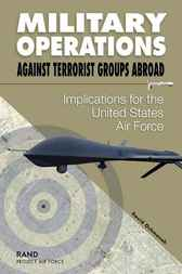 Military Operations Against Terrorist Groups Abroad by David Ochmanak