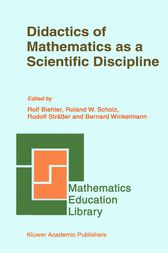 Didactics of Mathematics as a Scientific Discipline by Rolf Biehler