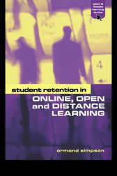 Student Retention in Online, Open and Distance Learning by Ormond Simpson