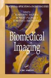 Biomedical Imaging by Karen M. Mudry