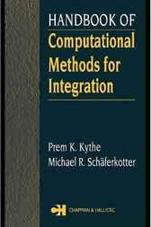 Handbook of Computational Methods for Integration by Prem K. Kythe
