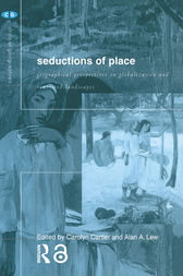 Seductions of Place by Alan A Lew