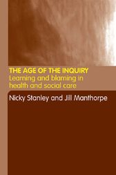 The Age of the Inquiry by Jill Manthorpe