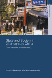 State and Society in 21st Century China by Peter Hays Gries