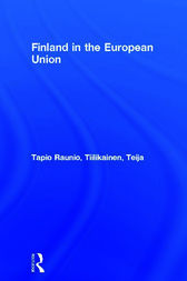 Finland in the European Union by Tapio Raunio