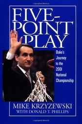 Five-Point Play by Mike Krzyzewski