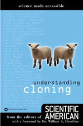 Understanding Cloning by Editors of Scientific American