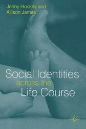 Social Identities Across The Life Course by Jenny Hockey