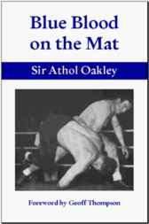 Blue Blood on the Mat by Athol Oakley