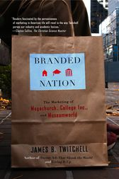 Branded Nation by James B. Twitchell