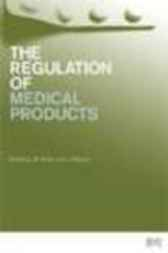 Regulation of Medical Products by John Griffin