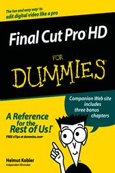 Final Cut Pro HD For Dummies by Helmut Kobler