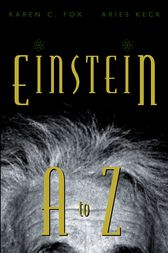 Einstein A to Z by Karen C. Fox