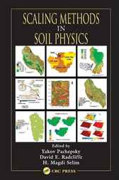 Scaling Methods in Soil Physics by Yakov Pachepsky