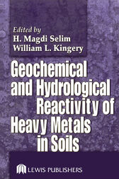 Geochemical and Hydrological Reactivity of Heavy Metals in Soils