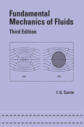 Fundamental Mechanics of Fluids, Third Edition by Iain G. Currie