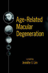 Age-Related Macular Degeneration by Jennifer I. Lim