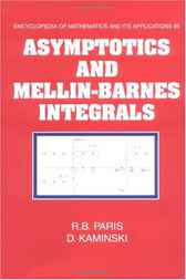 Asymptotics and Mellin-Barnes Integrals by R. B. Paris