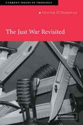 The Just War Revisited by Oliver O'Donovan