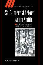 Self-Interest before Adam Smith