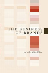 The Business of Brands by Jon Miller