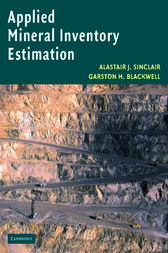 Applied Mineral Inventory Estimation by Alastair J. Sinclair