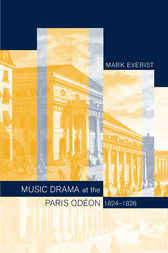 Music Drama at the Paris Odéon, 1824–1828