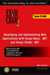 MCAD Developing and Implementing Web Applications with Microsoft Visual Basic .NET and Microsoft Visual Studio .NET Exam Cram 2 (Exam Cram 70-305), Adobe Reader by Mike Sales Gunderloy