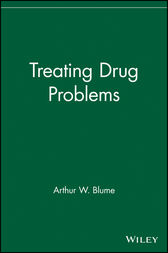Treating Drug Problems by Arthur W. Blume
