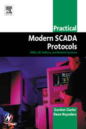 Practical Modern SCADA Protocols by Gordon Clarke