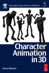 Character Animation in 3D by Steve Roberts
