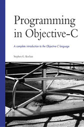 Programming in Objective-C by Stephen G. Kochan