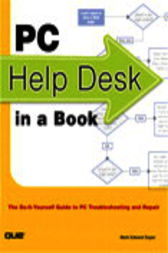 PC Help Desk in a Book by Mark Edward Soper