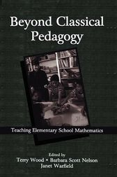 Beyond Classical Pedagogy by Terry Wood