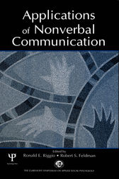 Applications of Nonverbal Communication by Ronald E. Riggio