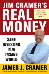 Jim Cramer's Real Money by James J. Cramer