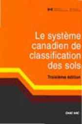 Le système canadien de classification des sols Troisième édition by Soil Classification Working Group