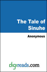 The Tale of Sinuhe by Anonymous