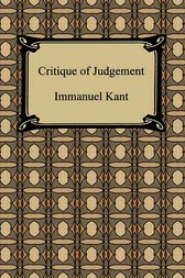 The Critique of Judgement by Immanuel Kant
