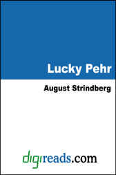Lucky Pehr by August Strindberg