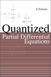 Quantized Partial Differential Equations by A Prástaro