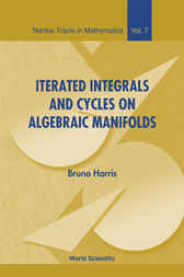Iterated Integrals And Cycles On Algebraic Manifolds by Bruno Harris