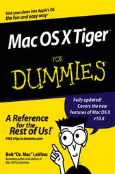 Mac OS X Tiger For Dummies by Bob LeVitus