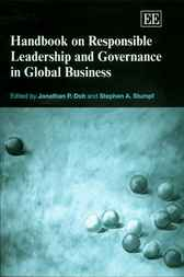 Handbook on Responsible Leadership and Governance in Global Business by J. Doh