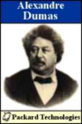 Alexandre Dumas: The Works by Alexandre Dumas