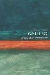 Galileo: A Very Short Introduction by Stillman Drake