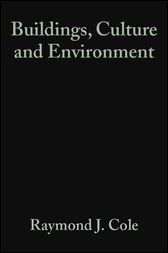 Buildings, Culture and Environment by Raymond J. Cole